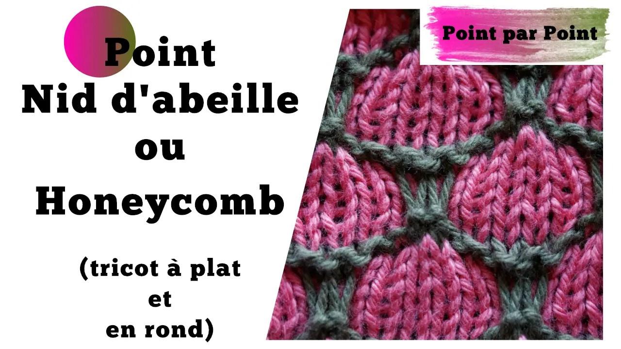 Read more about the article Point par point – Nid d'abeille ou Honeycomb (tricot à plat et en rond)