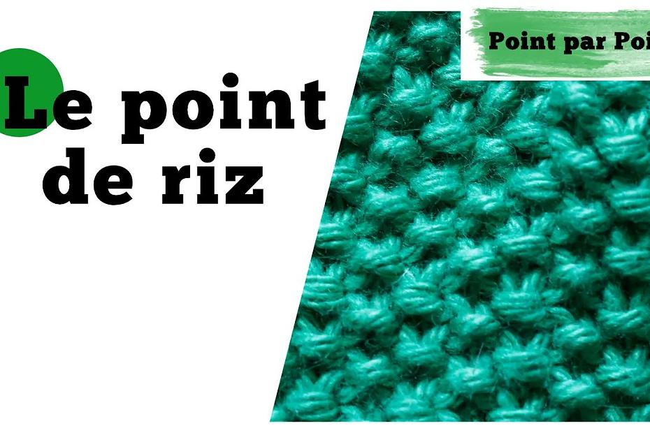 Point par Point - Le point de riz (tricot à plat et en rond)